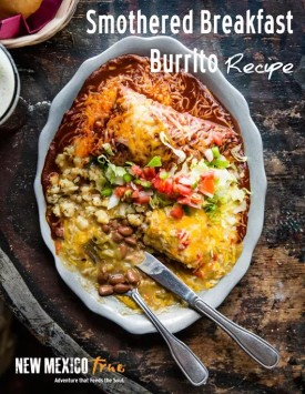 Smothered Breakfast Burrito. Image credit: New Mexico True